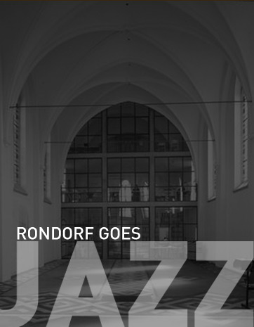 Rondorf goes Jazz